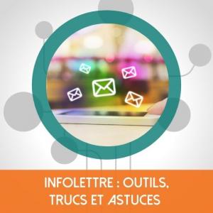 Infolettre : Outils, trucs et astuces
